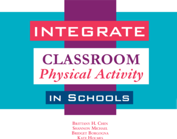 Integrate Classroom Physical Activity