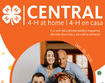 NEW! December 20th - 4-H at Home Central BI-Weekly Booklet | 4-H en Casa Folleto Semanal